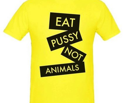 Eat pussy not animals vegan fashioned slogan Men's T-Shirt